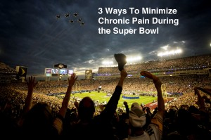 3 Way to Minimize Chronic Pain During the Super Bowl- APEX Pain Specialists